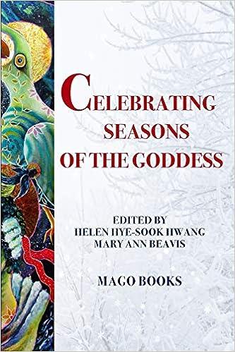 Celebrating Seasons Of The Goddess B W Celebrating The
