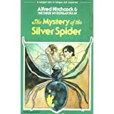 The Mystery of the Silver Spider (Alfred Hitchcock and the Three Investigators)