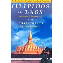 Filipinos in Laos: The True Story of a Remarkable Asian People Partnership