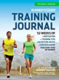 Runner's World Training Journal: A Daily Dose of Motivation, Training Tips & Running Wisdom for Every Kind of Runner--From Fitness Runners to Competitive Racers