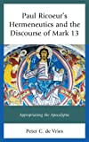 The apocalyptic discourse of Mark 13 predicts that cataclysmic events will occur within the generation of Jesus' contemporaries, but readers today know these events have not taken place. Paul Ricoeur's hermeneutics enables a reader to underst...