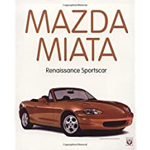 Mazda Mx-5 Miata: Renaissance Sportscar