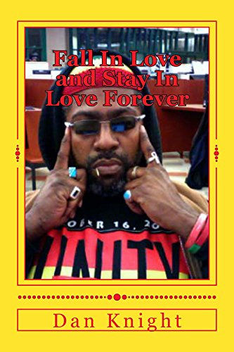 Fall In Love and Stay In Love Forever: Love Forever Heals (Fall in Love with God and your neighbor Book 1) Pdf