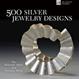 500 Silver Jewelry Designs, Marthe Le Van and Talya Baharal, 1600596312