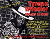 Tyrone Wheeler Bass Lines - Transcribed from Volume 54, Evan Barker, 1562240870
