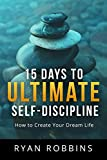 Free eBook - 15 Days to Ultimate Self Discipline