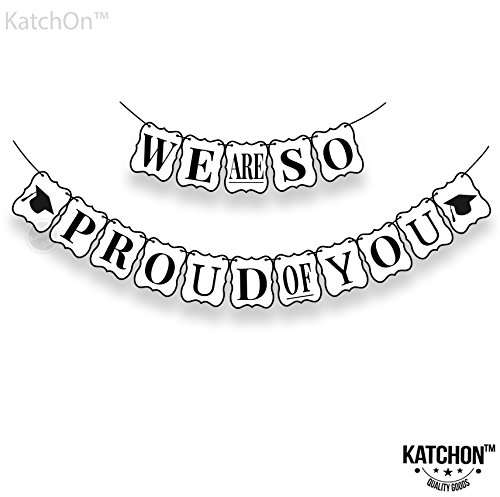 We are So Proud of You Banner - Beautiful Graduation Banner - No-DIY Required | Graduation Decorations for Graduations Party Supplies 2018, Grad Party Decor for Home of Prom Decorations, (Graduation Table Centerpiece Ideas)