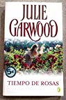 Tiempo de rosas par Garwood