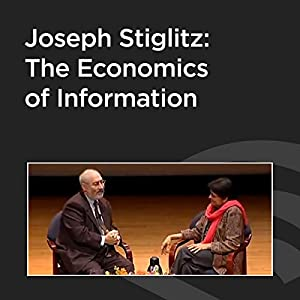 Joseph Stiglitz: The Economics of Information Audiobook