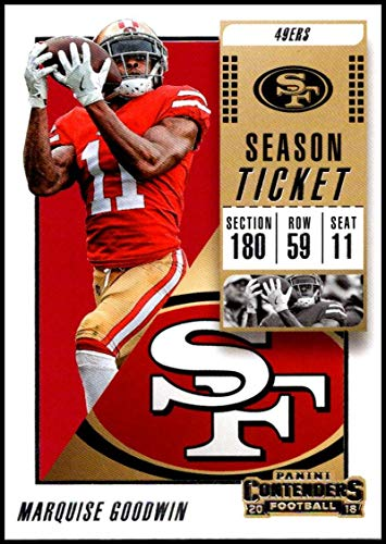 2018 Panini Contenders Season Tickets Football #15 Marquise Goodwin San Francisco 49ers Official NFL Trading Card