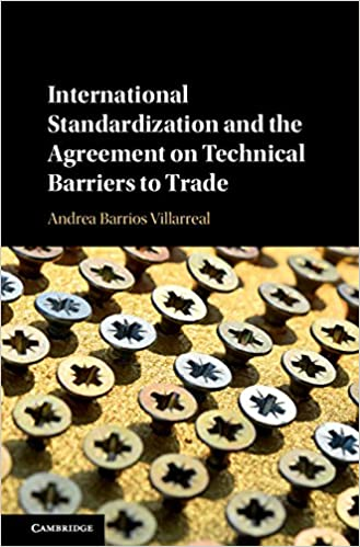 International Standardization And The Agreement On Technical