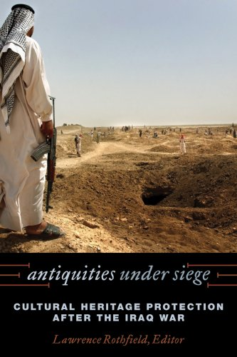 READ Antiquities under Siege: Cultural Heritage Protection after the Iraq War<br />[Z.I.P]