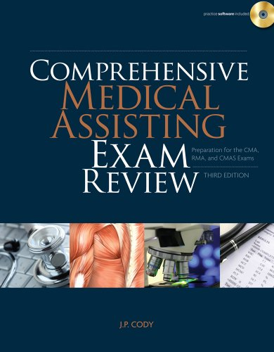 Comprehensive Medical Assisting Exam Review: Preparation for the CMA, RMA and CMAS Exams (Prepare Your Students For Certification Exams) by Delmar Learning