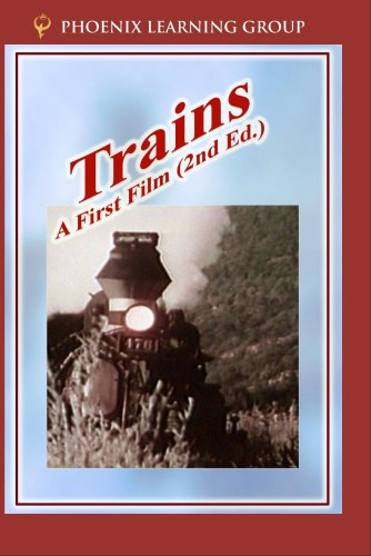 Trains: A First Film by Phoenix Learning Group, Inc.