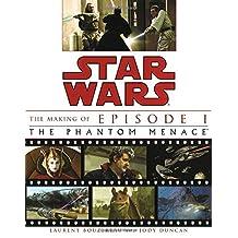 The Making of Star Wars: Episode 1: The Phantom Menace