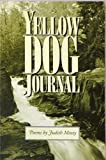 Yellow Dog Journal 9780938077855