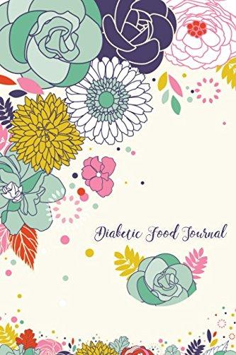 Diabetic Food Journal (Diabetic Log Journal)