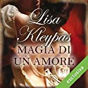 Magia di un amore (Le audaci zitelle 0.5) Audiobook by Lisa Kleypas Narrated by Roberta Maraini