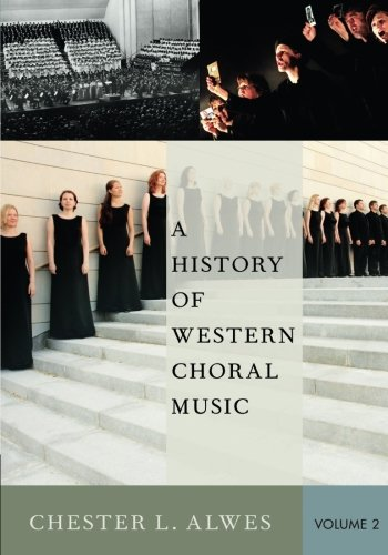 A History of Western Choral Music, Volume 2 by Oxford University Press