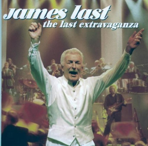 James Last - The Last Extravaganza By James Last - Zortam Music