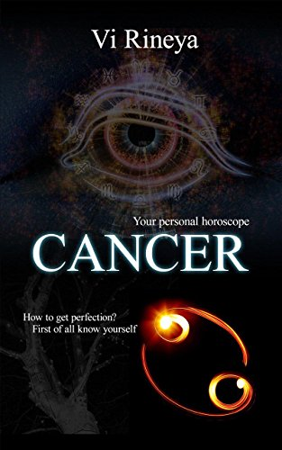 CANCER: Your personal horoscope (Learn the Astrology and the Zodiac - Cancer Sign Zodiac