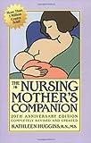 The Nursing Mother's Companion, Kathleen Huggins, 155832304X