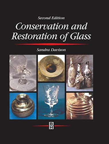 Conservation and Restoration of Glass by Routledge
