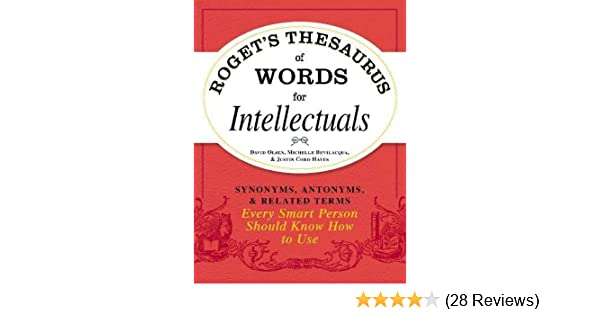 Amazon rogets thesaurus of words for intellectuals synonyms amazon rogets thesaurus of words for intellectuals synonyms antonyms and related terms every smart person should know how to use 0045079528987 stopboris Gallery