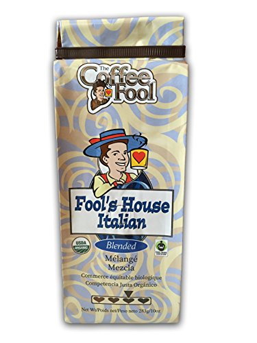 The Coffee Fool Fool's Organic Fair Trade House Italian, Coarse Grind, 10 Ounce