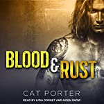 Blood & Rust: Lock & Key Series, Book 4 | Cat Porter