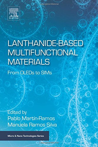 Lanthanide Based Multifunctional Materials  From Oleds To Sims  Micro And Nano Technologies