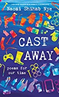 Cast Away: Poems for Our Time