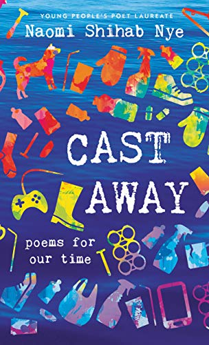 Cast Away: Poems of Our Time