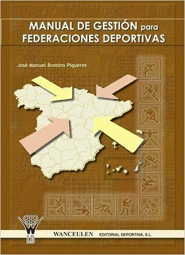 Manual De Gestión Para Federaciones Deportivas: Amazon.es ...