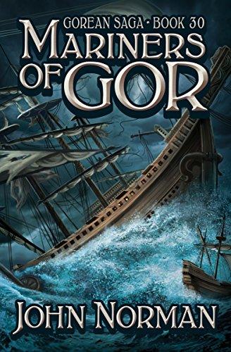 Mariners of Gor (Gorean Saga Book 30) ()