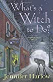 What's a Witch to Do?, Jennifer Harlow, 0738735140