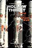 HOLLOW THREAT: Curse of the Ghost Walk, Peter Keim, 1479200948