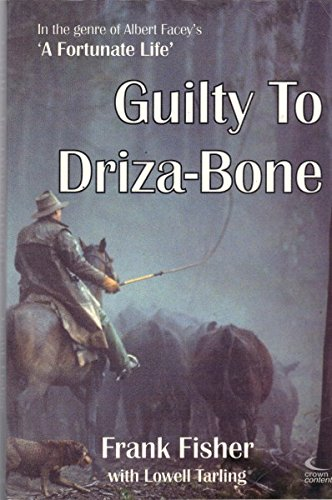 GUILTY TO DRIZA-BONE.