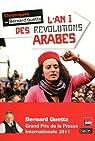 L'An I des révolutions arabes (Décembre 2010 - Janvier 2012) par Guetta