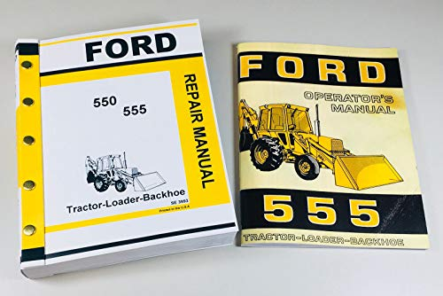 Ford 555 Tractor Loader Backhoe Owners Operators Service Repair Shop (Ford Loader Parts)
