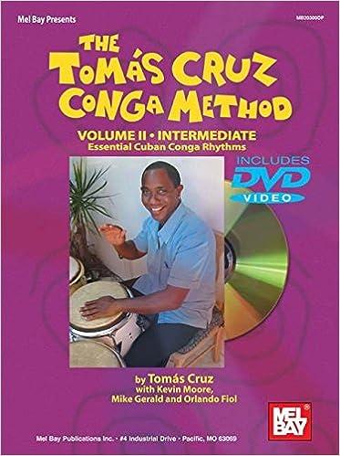 Mel Bay The Tomás Cruz Conga Method, Vol. II: Tomas Cruz, Kevin Moore, Mike Gerald, Orlando Fiol: 9780786670802: Amazon.com: Books