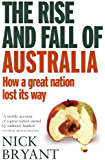 The Rise and Fall of Australia