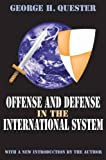 img - for Offense and Defense in the International System book / textbook / text book