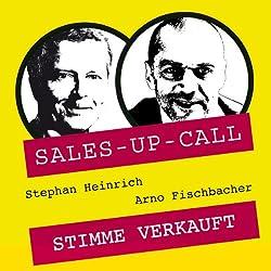 Stimme verkauft (Sales-up-Call)