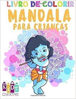 Livro de colorir mandala para crianças de 4 a 6 anos de idade ~ Mandalas fáceis: Unicórnios, figuras, borboletas, flores, golfinhos, sorvetes, .