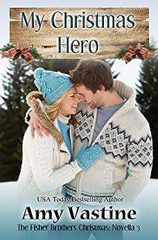My Christmas Hero by [Vastine, Amy]