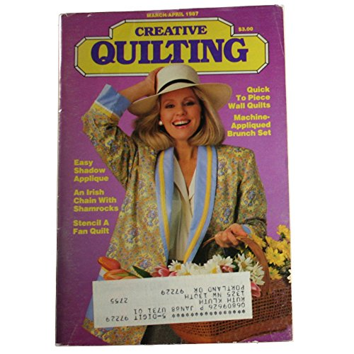 Creative Quilting Magazine March/April 1987