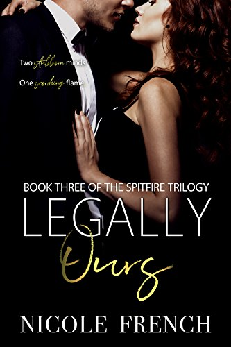 Legally Ours (Spitfire Book 3) (English Edition)