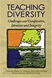 Teaching Diversity : Challenges and Complexities, Identities, and Integrity, Timpson, William M., 1891859455