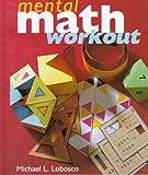 The Mental Math Workout, Michael L. Lobosco, 1895569273